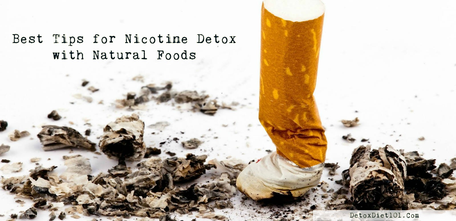 Best Tips for Nicotine Detox with Natural Foods